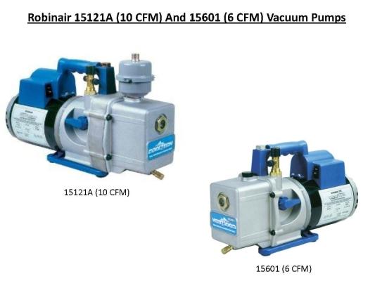 ROBINAIR VACUUM PUMP 15601 (6 CFM) & 15121A (10 CFM)