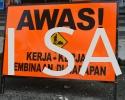 Awas Kerja Kerja Pembinaan Di Hadapan Sign Safety Signage