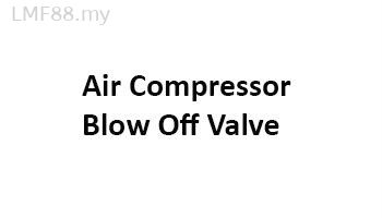 Air compressor Blow Off Value
