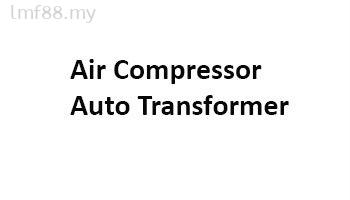 Air compressor Auto Transformer
