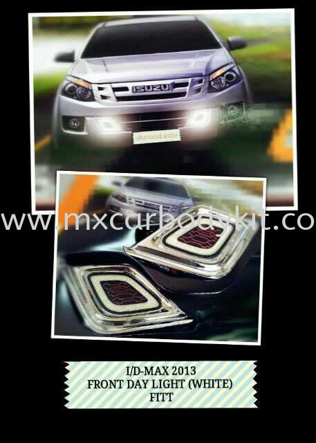ISUZU DMAX 2013 FRONT DAY LIGHT (WHITE) FITT ISUZU DMAX 4 X 4