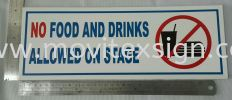 no food and drinks allowed on stage sign Second hand signboard / Budget Signage or Trade -in old signboard