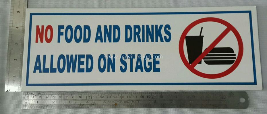 no food and drinks allowed on stage sign