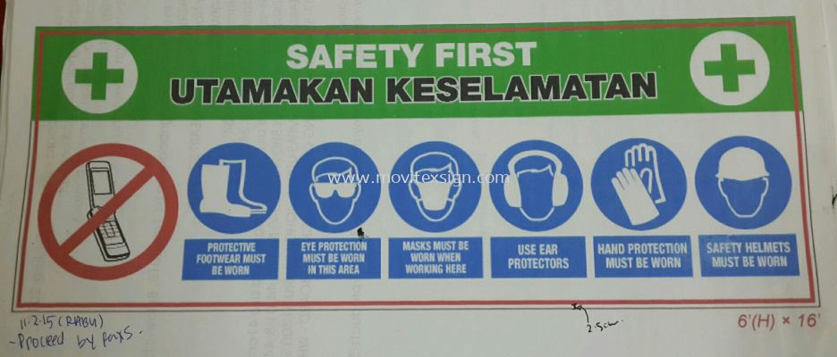 safety first sign jb/utamakan keselamatan jb