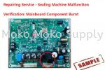 Sealing Machine Repairing-Mainboard 1 Service