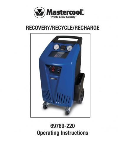 MASTERCOOL 69789-220 FULLY AUTOMATIC R134a RECOVERY/ RECYCLE/ RECHARGE