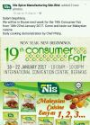 19th CONSUMER FAIR in BRUNAI from 18-22 January 2017. Venue: International Conversation Centre  (ICC) Berakas. Visit us at Booth no: B103