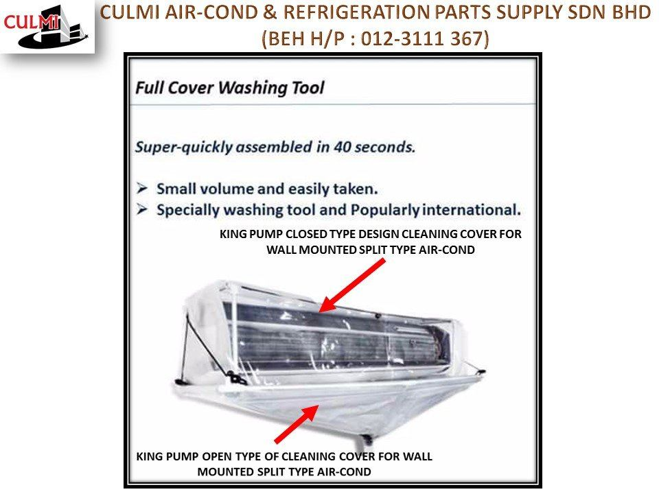 KING PUMP OPEN + CLOSED TYPES OF CLEANING COVER FOR WALL MOUNTED SPLIT TYPE AIR-COND APPLICATION King Pump Cleaning Cover Subang Jaya, Selangor, Kuala Lumpur (KL), Malaysia. Supplier, Supplies, Manufacturer, Wholesaler | Culmi Air-Cond & Refrigeration Parts Supply Sdn Bhd
