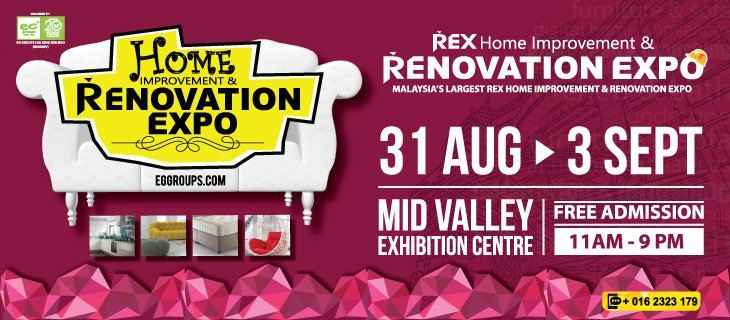 Malaysia's Largest Rex Home Improvement & Renovation Expo (REX2017)  August 2017 Year 2017 Past Listing