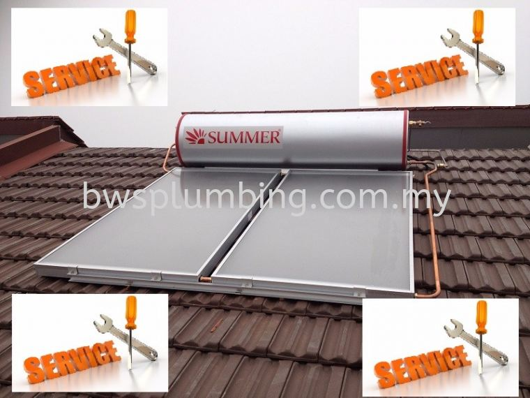 Repair & Install SUMMER Solar Water Heater | Service Maintenance - Klang Summer Solar Water Heater Repair & Service BWS Customer Service Centre