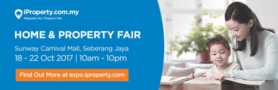 The Home & Property Fair Heads to Sunway Carnival Mall this 18-22 October 2017! October 2017
