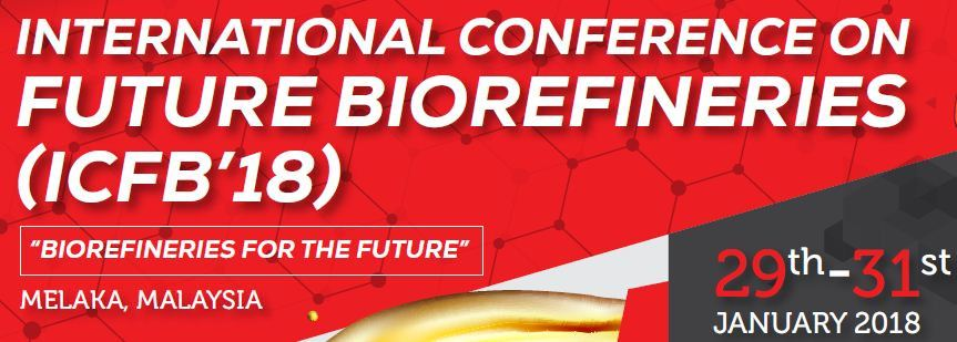 International Conference on Future Biorefineries (ICFB) January 2018