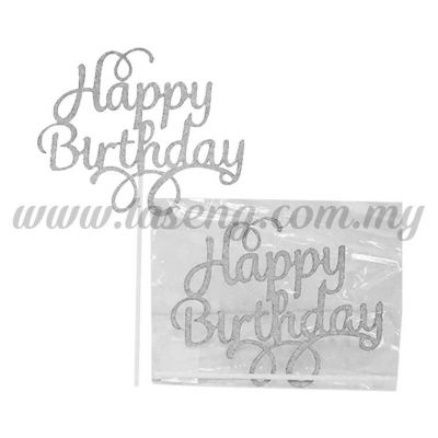 Cake Topper *HAPPY BIRTHDAY SILVER (CT-HB-05S)