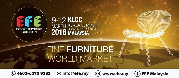 Export Furniture Exhibition Malaysia (EFE 2018) March 2018 Year 2018 Past Listing