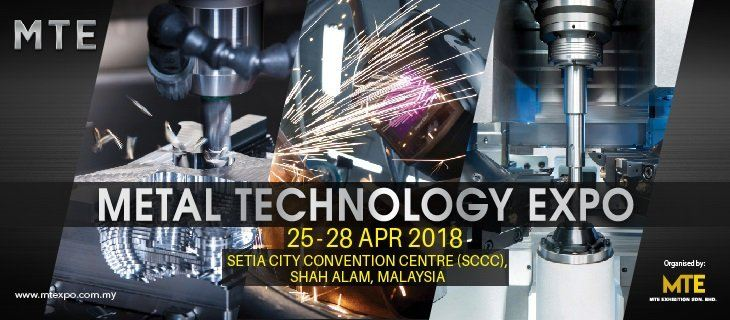 Metal Technology Expo (MTE 2018) April 2018