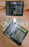 machine plate to indicate the model n date of manufature n serial No. We able to Uv print or laser making on stainless steel plate ir chemical Etaching on aluminum plate for all kind of heavy equipment mechine used.  Safety sign/Night Glow sign Industry safety sign and assemblySymbols Image