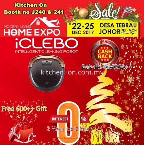 MODERN LIVING HOME EXPO ✔Date : 22 - 25 December 2017 ✔Time : 11am - 10pm ✔Venue : Desa Tebrau Johor