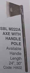 SBL M222A Axe with Handle Pole SBL M222A Axe with handle pole