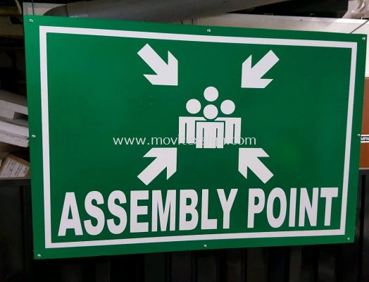 assembly point or No entry and Danger signboard