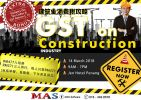 ¡¾GST on CONSTRUCTION INDUSTRY¡¿by Mr. Chin Chee Seng