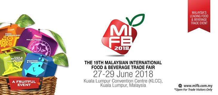 The 19th Malaysian International Food & Beverage Trade Fair (MIFB 2018) June 2018 Year 2018 Past Listing