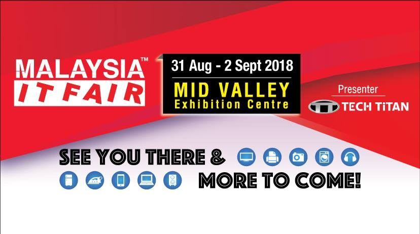 Malaysia IT Fair 2018 August 2018 Year 2018 Past Listing