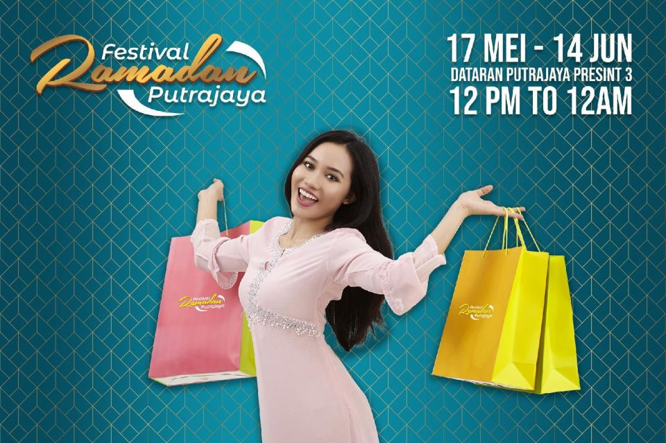 Festival Ramadan Putrajaya 2018 May 2018 Year 2018 Past Listing