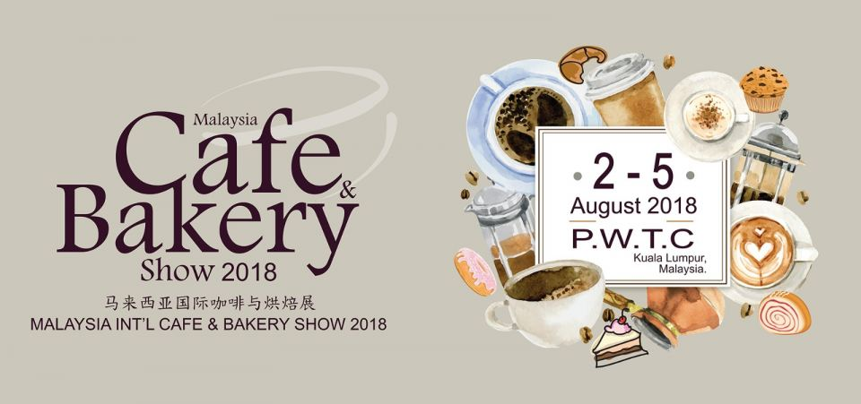 Malaysia Int'l Cafe & Bakery Show 2018 August 2018 Year 2018 Past Listing