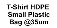 T-Shirt HDPE Small Plastic Bag @35um Shopping Bags Plastic Bags & Garbage Bags