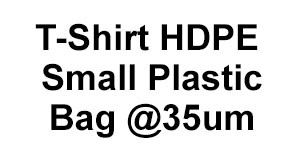 T-Shirt HDPE Small Plastic Bag @35um