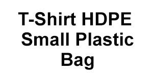 T-Shirt HDPE Small Plastic Bag