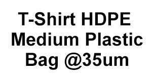 T-Shirt HDPE Medium Plastic Bag @ 35um