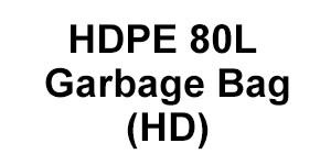 HDPE 80L Garbage Bag (HD)