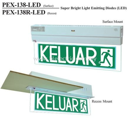 PEX-138-LED & 138R LED Keluar Sign