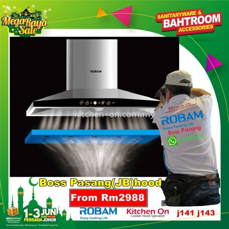ROBAM 老板大吸力油烟机 老板安装 Boss Pasang(JB)hood  Visit us if you've been looking for big suction power of co