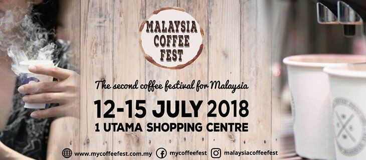 Malaysia Coffee Fest 2018 July 2018 Year 2018 Past Listing