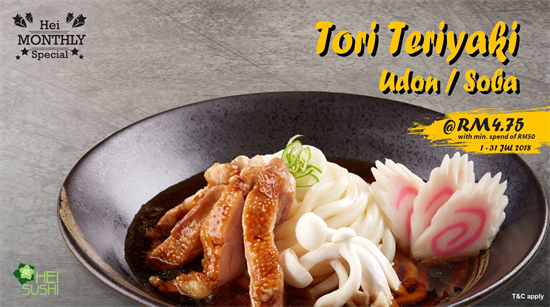 Hei Sushi : Tori Teriyaki Hei Monthly Special Promotion! July 2018