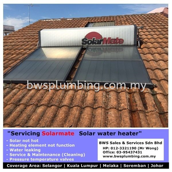 Repair Solarmate Solar Water Heater in Muar Solarmate Solar Water Heater Repair & Service BWS Customer Service Centre