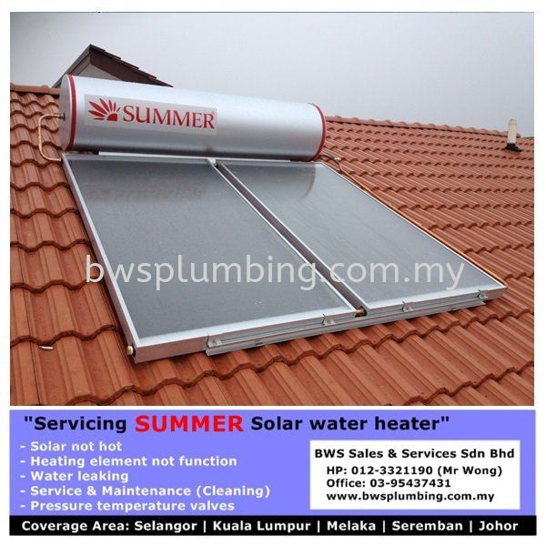 SUMMER - Repair & Install Solar Water Heater | Service Maintenance by Solartech in  Cheras  Summer Solar Water Heater Repair & Service BWS Customer Service Centre