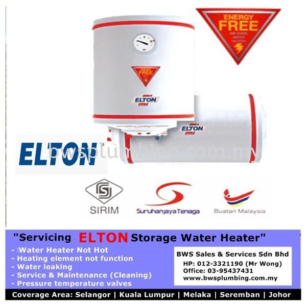 ELTON Storage Water Heater - Sales | Repair | Install | Service & Maintenance | Heating element | Leaking at Elton Batu Caves Elton Water Heater Repair & Service BWS Customer Service Centre
