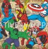 70-467 -MARVEL COMICS SUPER HEROES G & B - Kids @ Home - 2017 Germany Wallpaper - Size: 53cm x 10m