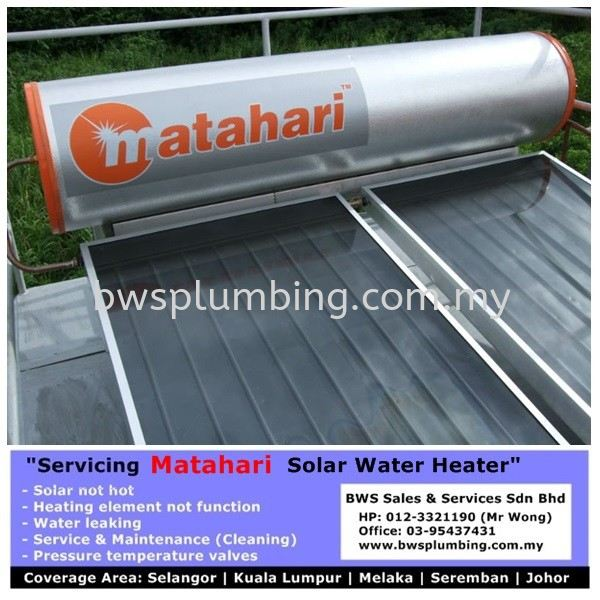 Matahari Solar Water Heater in Klang Valley Matahari Solar Water Heater Repair & Service BWS Customer Service Centre
