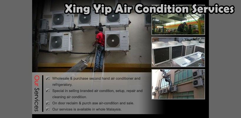 Xing Yip Air Condition Services 浦来 柔佛 州属