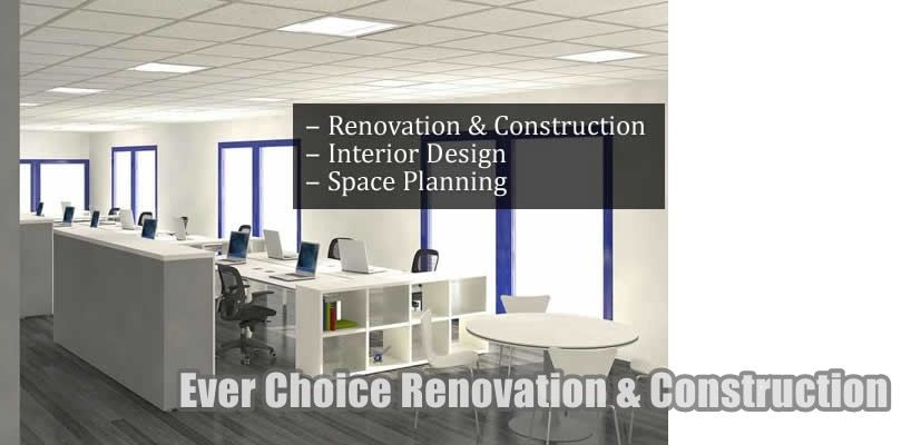 Ever Choice Renovation & Construction