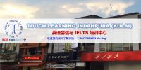 Kulai English Centre(古来英语中心) Touch Learning English Centre Further Study
