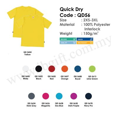 Quick Dry T-Shirt Uniform 100% Polyester Interlock QD56 (Unisex)