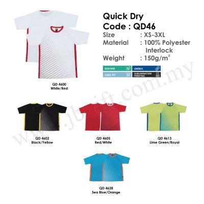 Quick Dry T-Shirt Uniform 100% Polyester Interlock QD46 (Unisex)