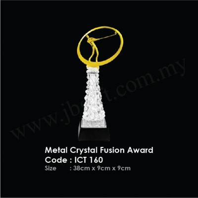 Metal Crystal Fusion Award ICT 160