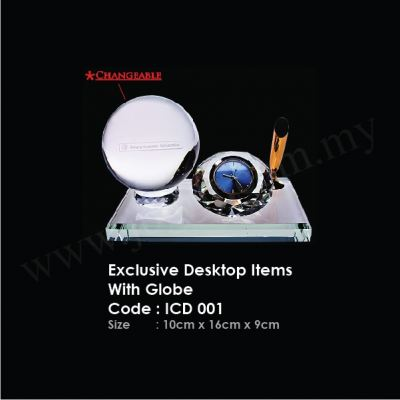Exclusive Desktop Items With Globe ICD 001