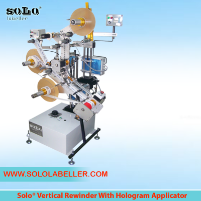 Vertical Rewinder with Hologram Applicator Labelling Machine